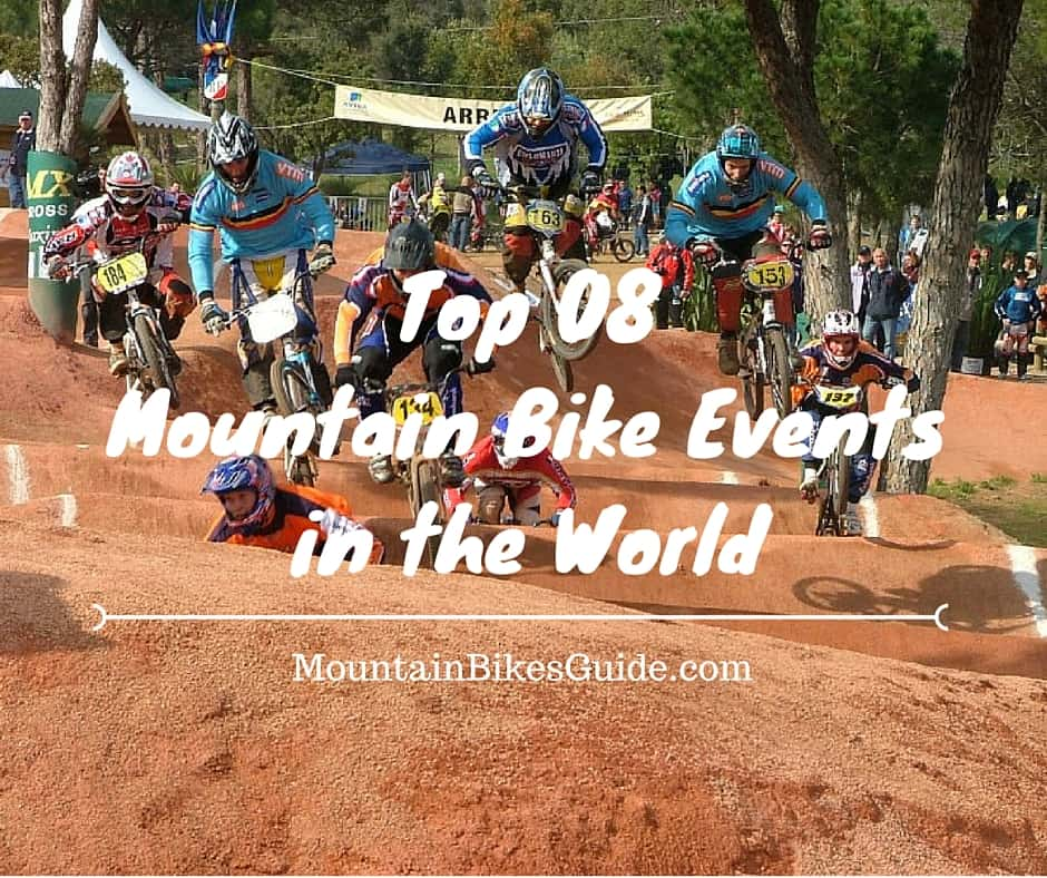 Top 08 Mountain Bike Events in the World