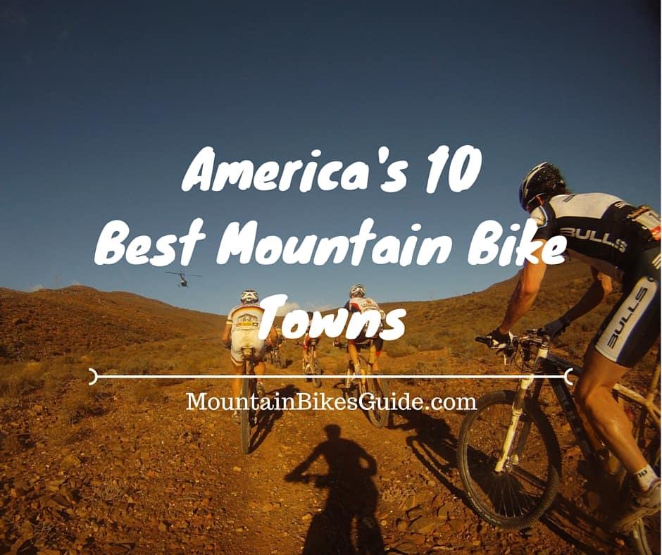 Best Mountain Bike Towns