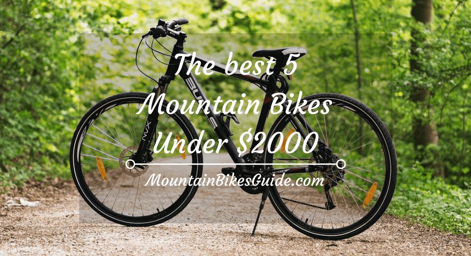 The best 5 mountain bikes under $2000