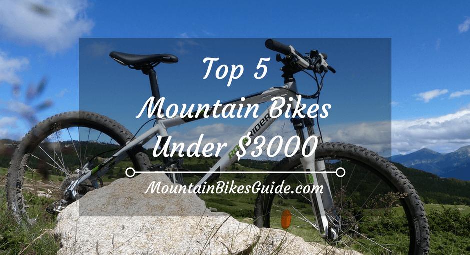 Top 5 mountain bikes under $3000