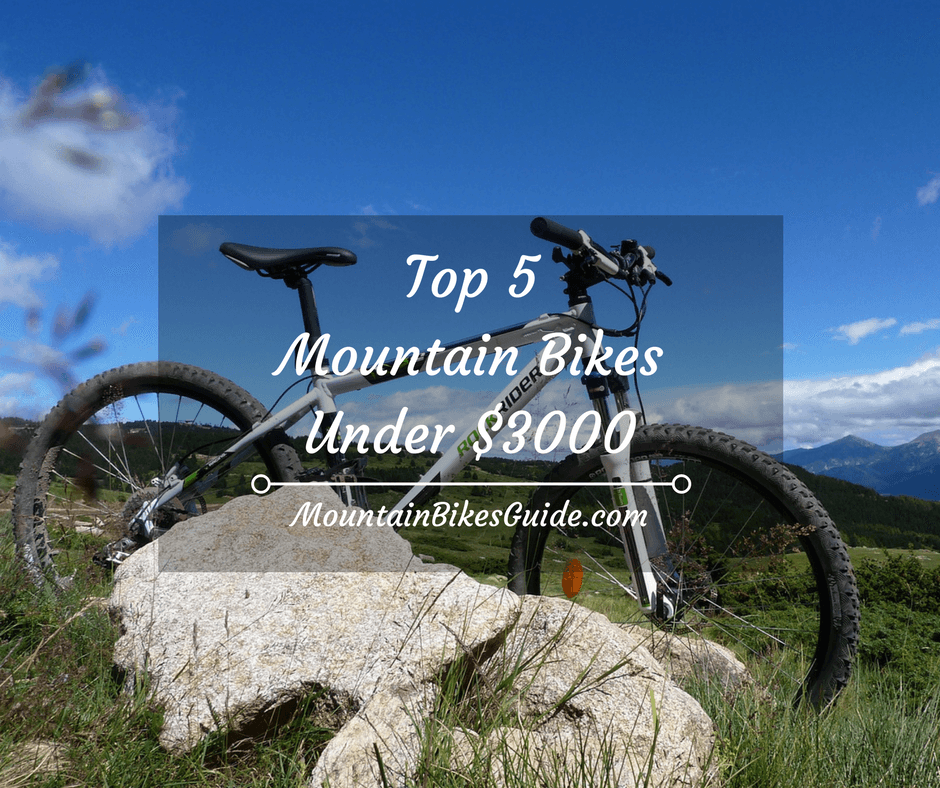 Top 5 mountain bikes under $3000